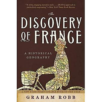 El descubrimiento de Francia: una geografía histórica de la revolución a la primera guerra mundial