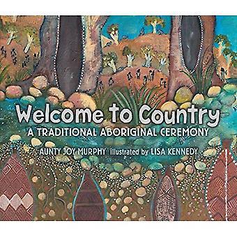 Välkommen till land: en traditionell aboriginsk ceremoni
