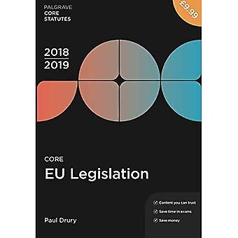 Core EU Legislation 2018-19� (Palgrave Core Statutes)