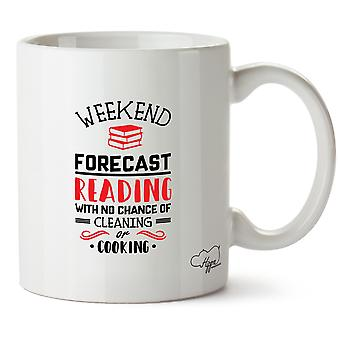 Hippowarehouse Weekend Forecast Reading With No Chance Of Cleaning Or Cooking Printed Mug Cup Ceramic 10oz