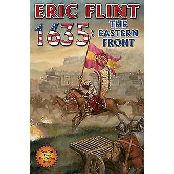 1635 - The Eastern Front by Eric Flint - 9781439133897 Book