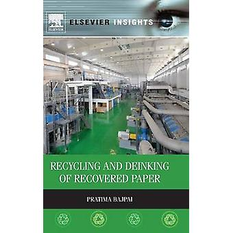 Recycling and Deinking of Recovered Paper by Bajpai & Pratima