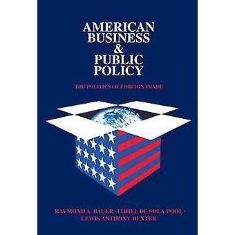 الأعمال الأمريكي والسياسة العامة سياسة التجارة الخارجية حسب تيودور & دريبر