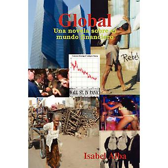 أونا العالمية تمثل sobre el mundo المالية حسب إيزابيل & ألبا