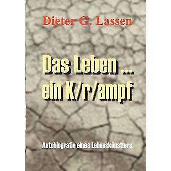 Das Leben... Ein Krampf by Lassen & Dieter G.
