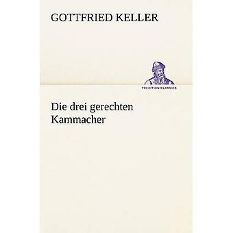 Sterben Sie die Drei Gerechten Kammacher von Keller & Gottfried
