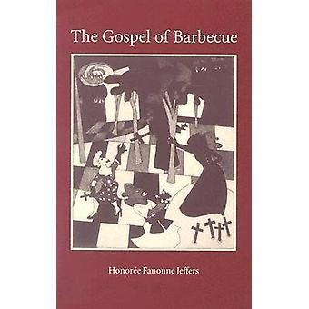 Het evangelie van de barbecue door ere Fanonne Jeffers-9780873386739 boek
