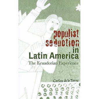 Populist Seduction in Latin America - The Ecuadorian Experience by Car