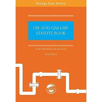 Oil and Gas Law Statute Book 2014/15 - 9780993037108 Book