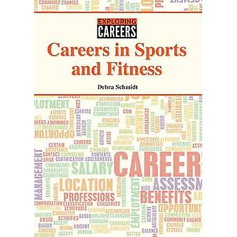 Careers in Sports and Fitness by Debra Schmidt - 9781601528148 Book