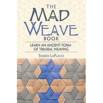 Mad Weave Book by Shereen LaPlantz