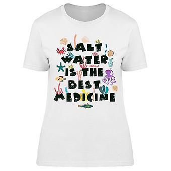 L'eau salée est le meilleur médicament Tee Femmes-apos;s -Image par Shutterstock