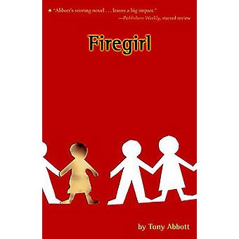 Firegirl door Tony Abbott - 9780316011709 boek