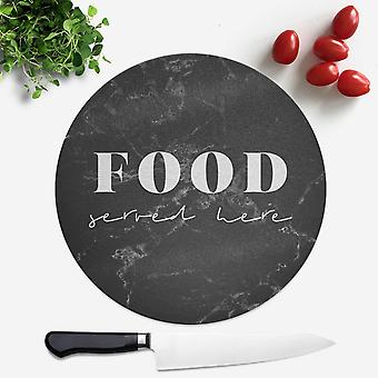 Food Served Here Round Chopping Board