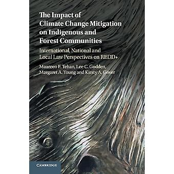 Impact of Climate Change Mitigation on Indigenous and Forest by Maureen F Tehan