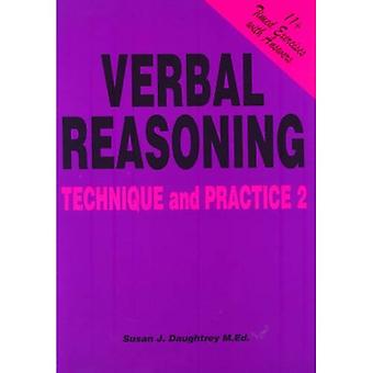 Verbal Reasoning Technique and Practice: Volume 2