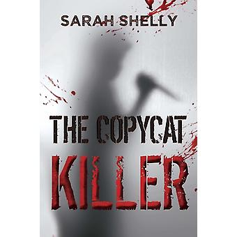 The Copycat Killer by Shelly & Sarah