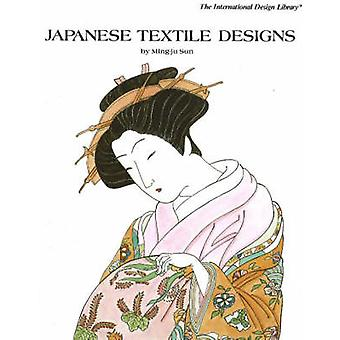 Japanese Textile Designs by Ming-Ju Sun - 9780880450850 Book