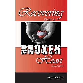 Recovering From a Broken Heart von Chapman & Linda