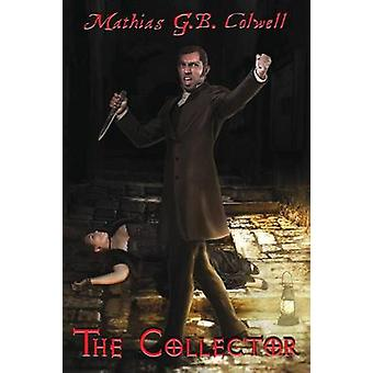 The Collector by G. B. Colwell & Mathias