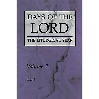 Days of the Lord Volume 2 Lent by Liturgical Press
