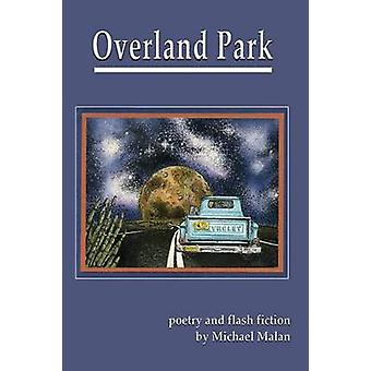 Overland Park poetry and  flash  fiction by Malan & Michael