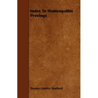 Index to Homeopathic Provings by Bradford & Thomas Lindsley