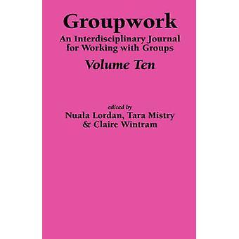 Groupwork  Volume Ten by Lordan & N