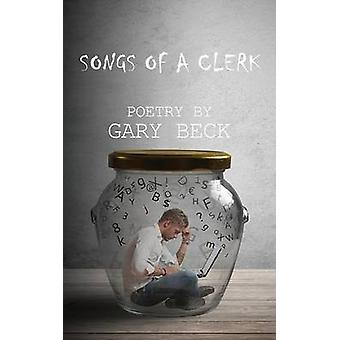 Songs of a Clerk by Beck & Gary