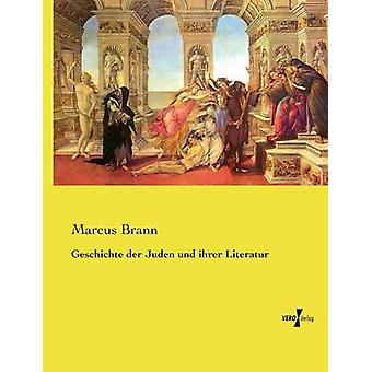 Geschichte der Juden und ihrer Literatur by Brann & Marcus