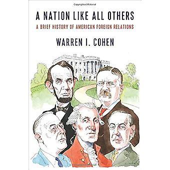 Una nación como todas las demás - una breve historia de Relatio extranjera americana