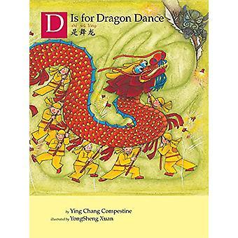 D Is For Dragon Dance by D Is For Dragon Dance - 9780823440290 Book