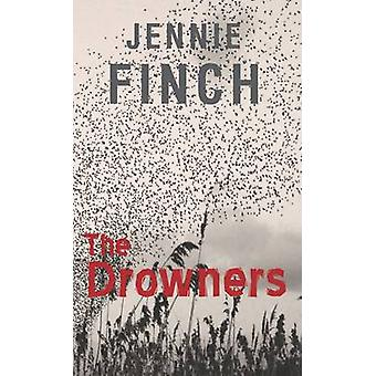 The Drowners by Jennie Finch - 9781907605383 Book