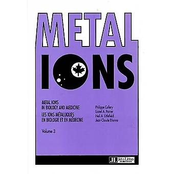 Metal Ions in Biology and Medicine - v. 3 by Philippe Collery - Lionel