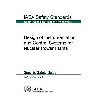 Design of Instrumentation and Control Systems for Nuclear Power Plant