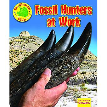 Fossil Hunters at Work by Ruth Owen - 9781788560849 Book