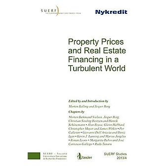 Property Prices and Real Estate Financing in a Turbulent World - SUERF