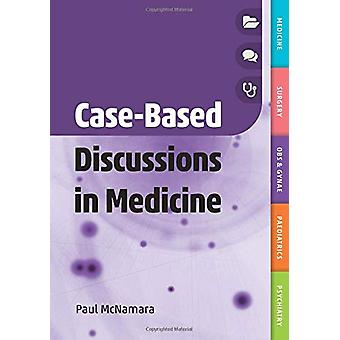 Case-Based Discussions in Medicine by Paul McNamara - 9781911510482 B