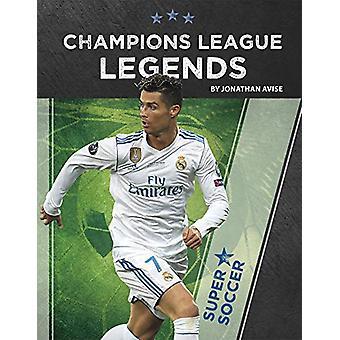 Champions League Legends by Jonathan Avise - 9781641856256 Book