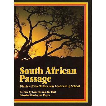 South African Passage - Diaries of the Wilderness Leadership School by