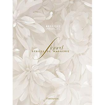 Signed Sybille de Margerie - Bespoke Interiors by Laure Verchere - 978