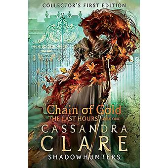 The Last Hours - Chain of Gold door Cassandra Clare - 9781406358094 Boek