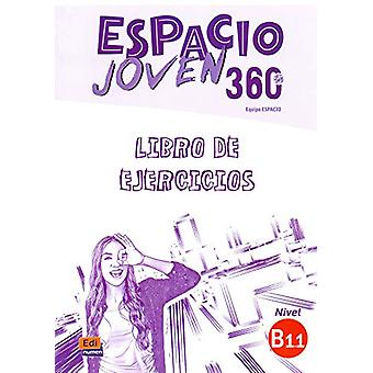 Espacio Joven 360  - Nivel B1.1  - Exercises book with free coded acces