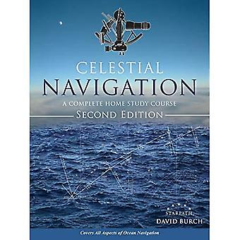 Celestial Navigation: A Complete Home Study Course,� Second Edition