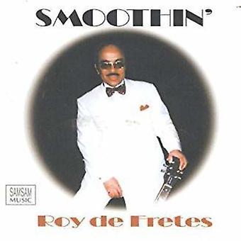 De Fretes*Roy - Smoothin' [CD] USA import