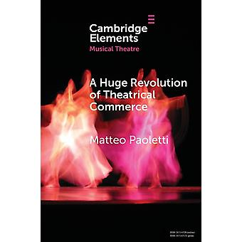 A Huge Revolution of Theatrical Commerce by Paoletti & Matteo Universita degli Studi di Genova