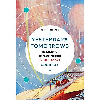 Yesterdays Tomorrows by Ashley & Mike