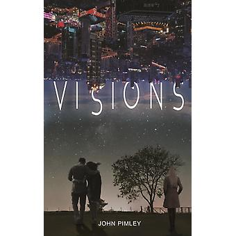 Visions by Pimley & John