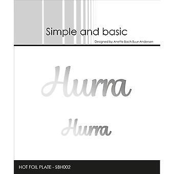 Enkel och grundläggande Hurra Hotfoil Stämpel