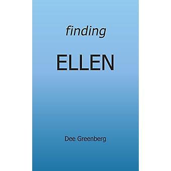 Finding Ellen by Finding Ellen - 9781420812633 Book